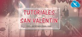6 Tutoriales – Especial San Valentín