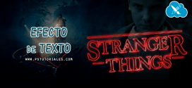 Stranger Things – Efecto de texto con Photoshop