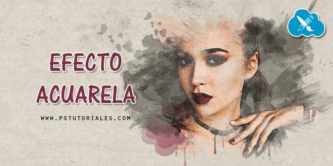 Efecto acuarela (watercolor) con Photoshop