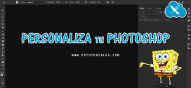 Personaliza tu Photoshop – Espacio de trabajo y preferencias