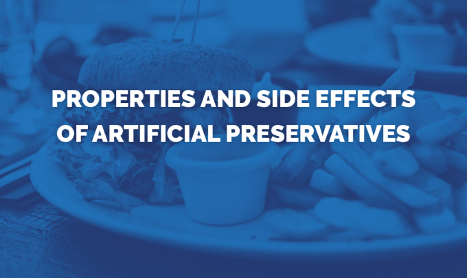 Infographic: Properties and Side Effects of Artificial Preservatives