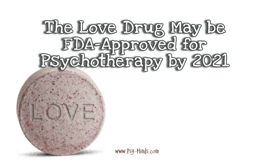 Love Drug FDA-Approved Psychotherapy