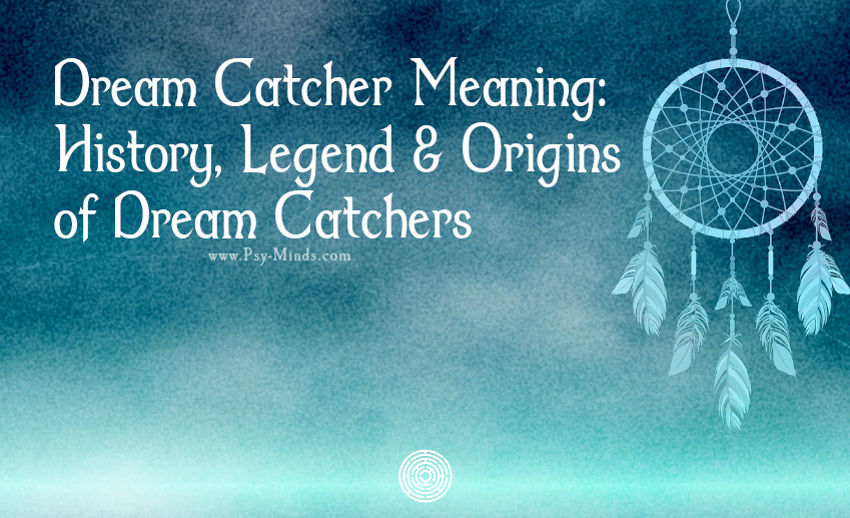 Dream Catcher Meaning History Legend Origins