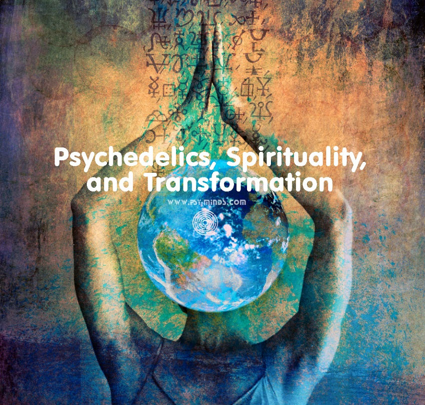 Psychedelics Spirituality Transformation