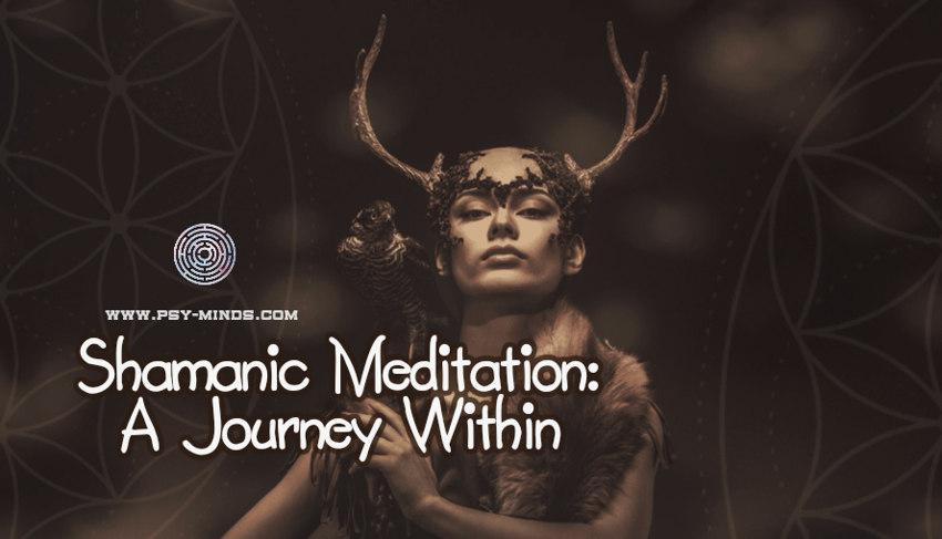 Shamanic Meditation A Journey Within1