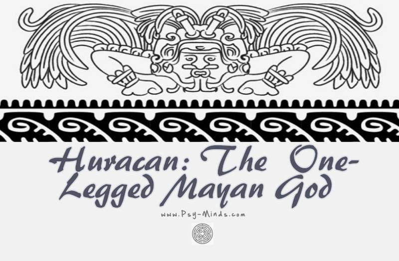 Huracan The One Legged Mayan God Psy Minds