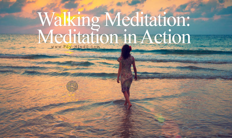 Walking Meditation: Meditation in Action