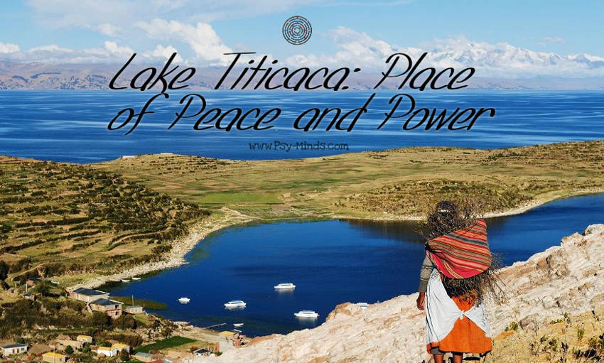 Lake Titicaca Place of Peace and Power