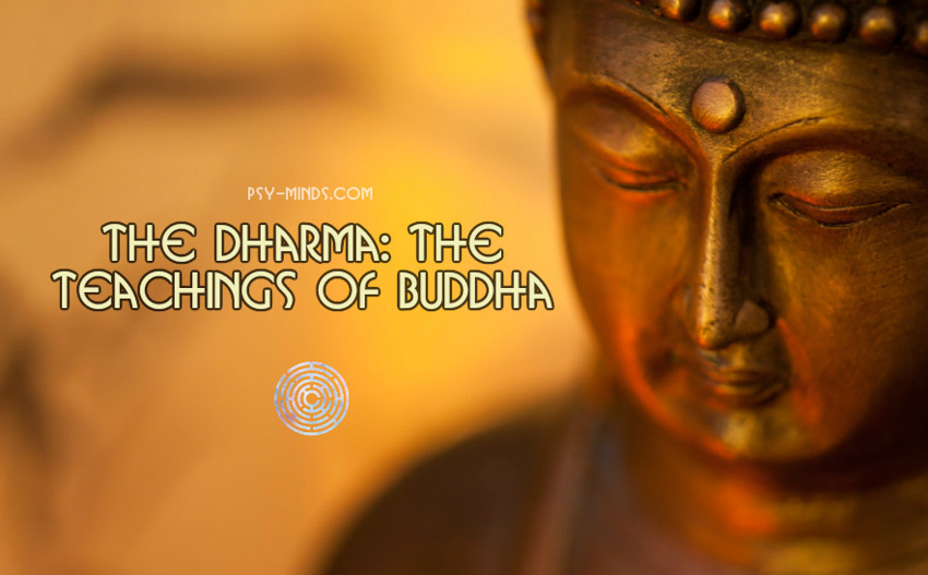 The Dharma The Teachings of Buddha