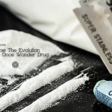 Cocaine: The Evolution of the Once Wonder Drug