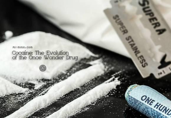 Cocaine: The Evolution of the Once Wonder Drug
