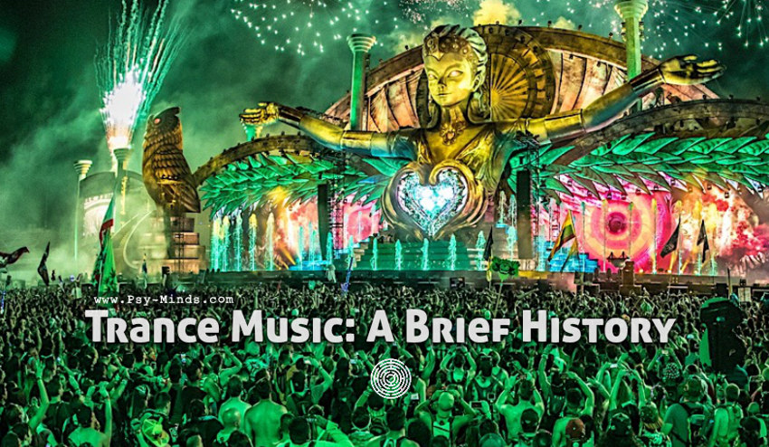 Trance Music A Brief History
