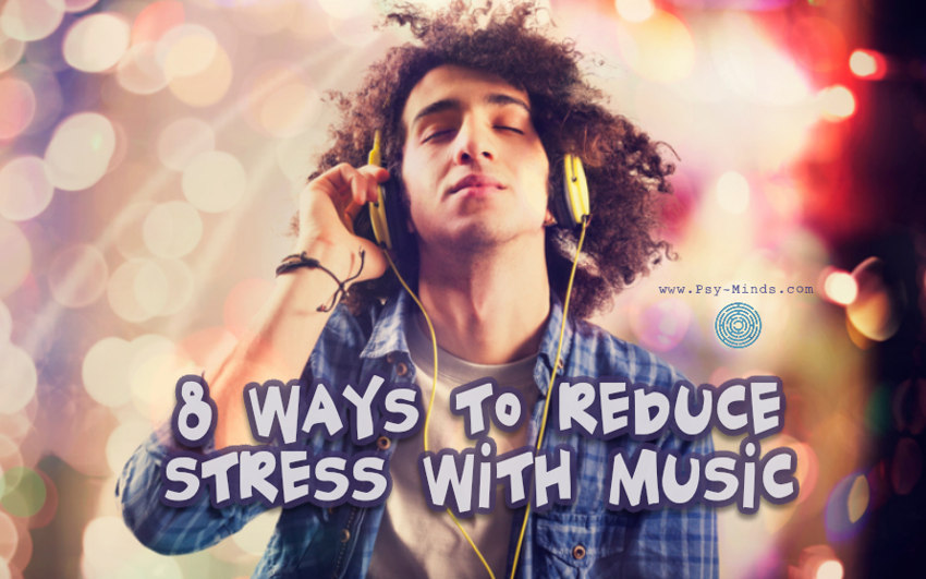 8 Ways to Reduce Stress With Music