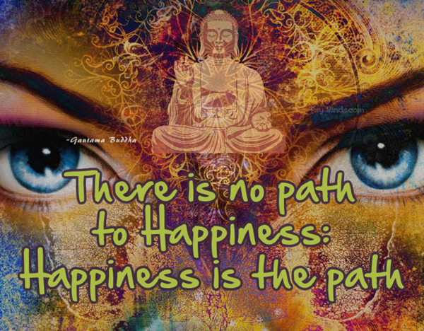 7 there is no path Gautama Buddha