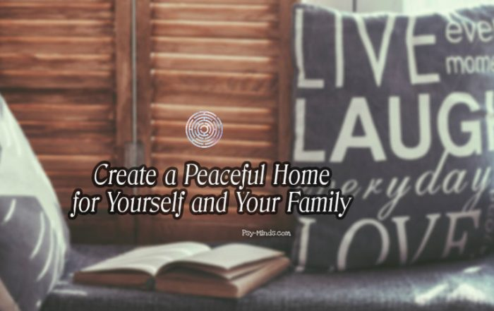 Create a Peaceful Home for Yourself and Your Family