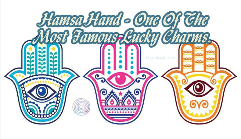 Hamsa Hand One Of The Most Famous Lucky Charms Psy Minds