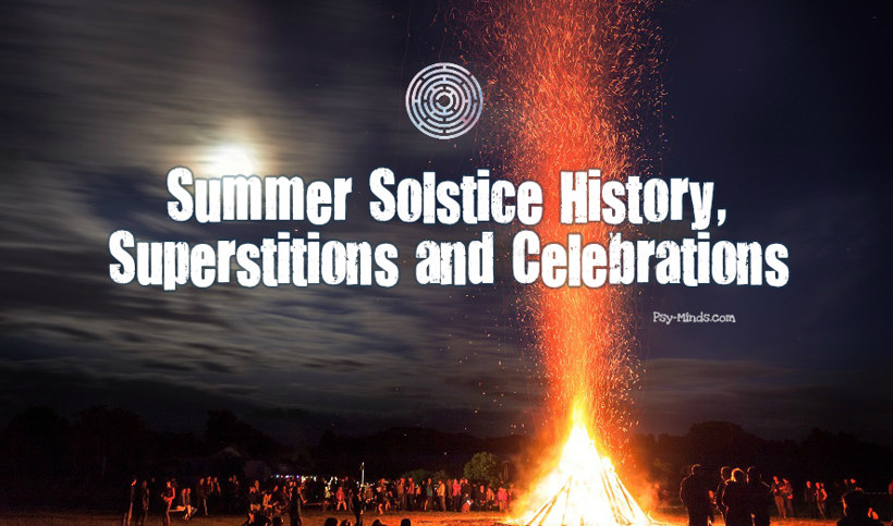 Summer Solstice History, Superstitions and Celebrations