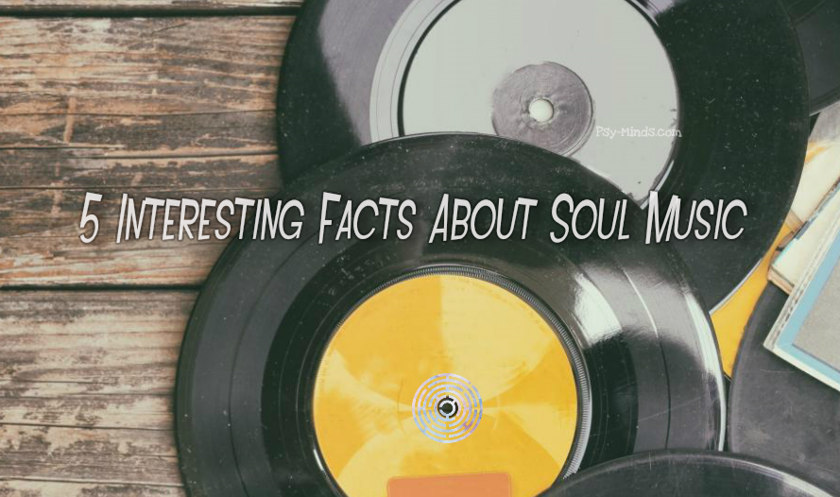 5 Interesting Facts About Soul Music