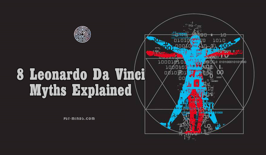 8 Leonardo Da Vinci Myths Explained