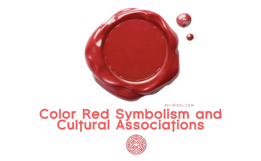 Color Red Symbolism And Cultural Associations Psy Minds