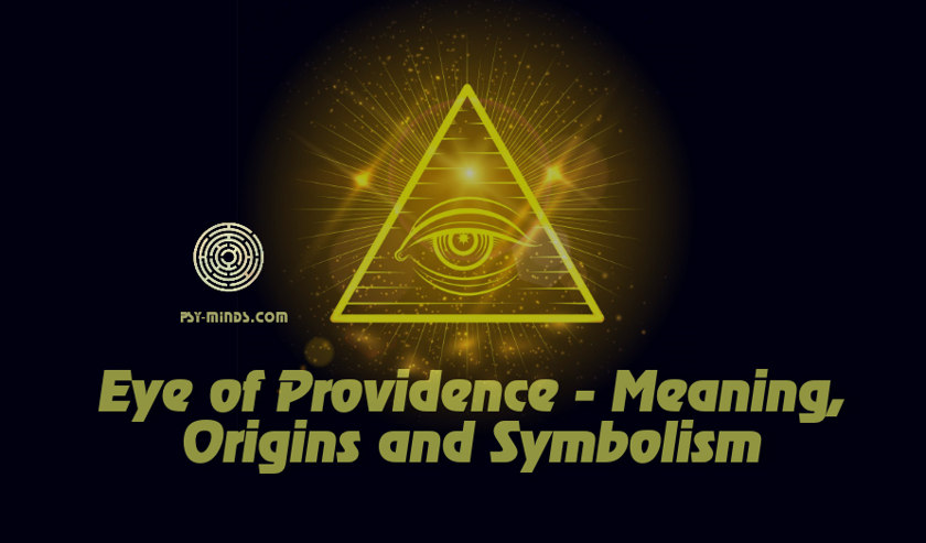 Eye of Providence - Meaning, Origins and Symbolism