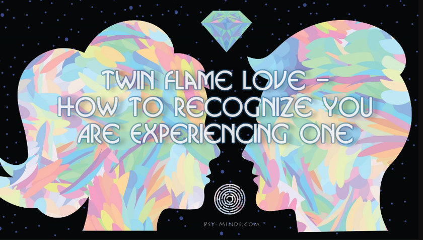 Twin Flame Love - How to Recognize You Are Experiencing One 1