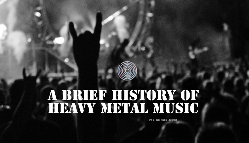 A Brief History of Heavy Metal Music