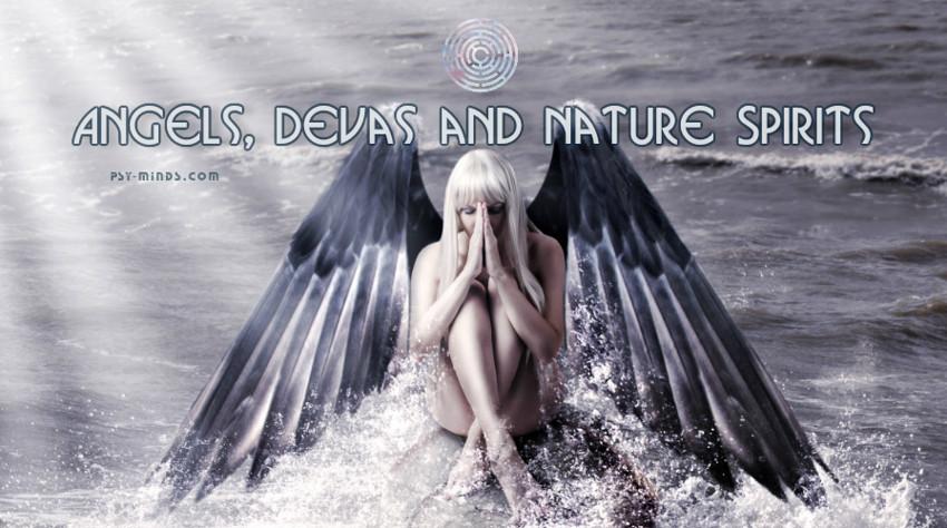 Angels, Devas and Nature Spirits