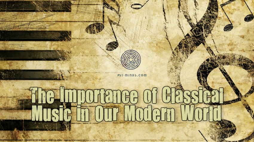 The Importance of Classical Music in Our Modern World