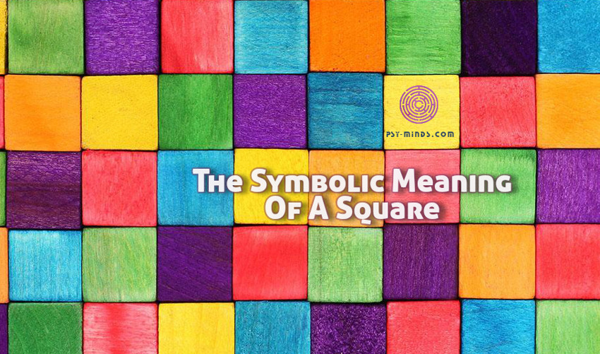 The Symbolic Meaning Of A Square Psy Minds