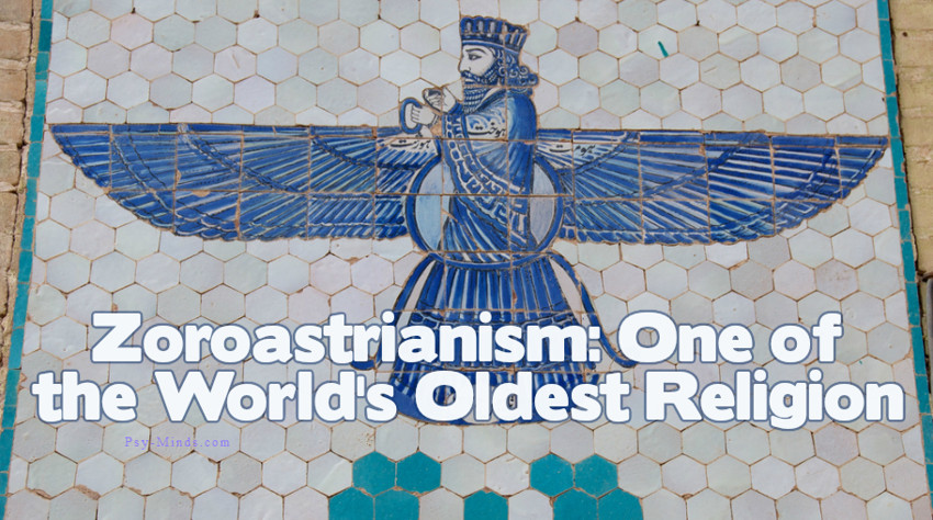 Zoroastrianism One of the World's Oldest Religion