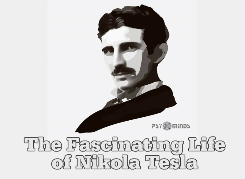The Fascinating Life of Nikola Tesla