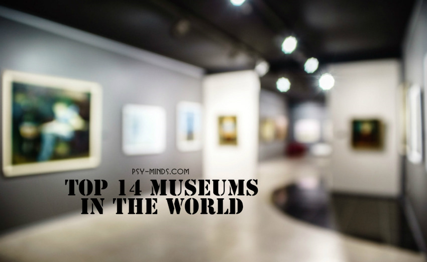 Top 14 Museums in the World