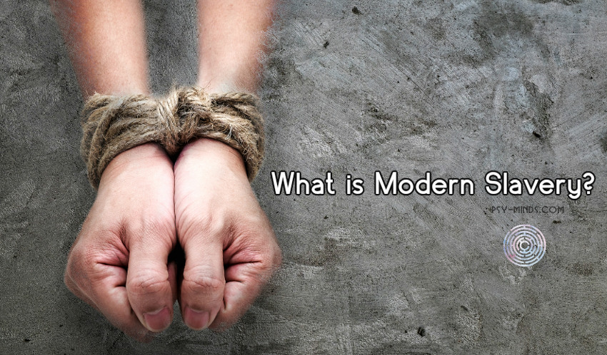 What is Modern Slavery