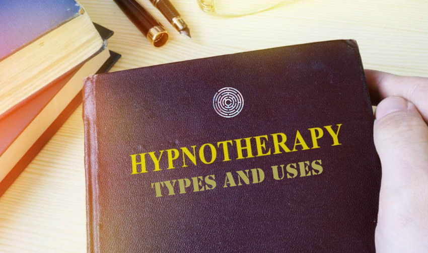 Hypnotherapy Types and Uses