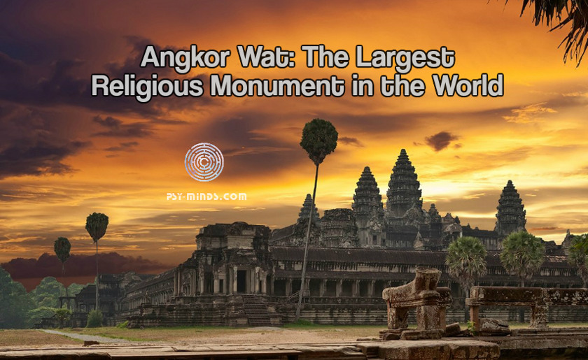 Angkor Wat The Largest Religious Monument in the World