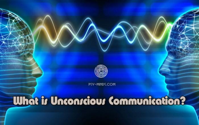 What is Unconscious Communication