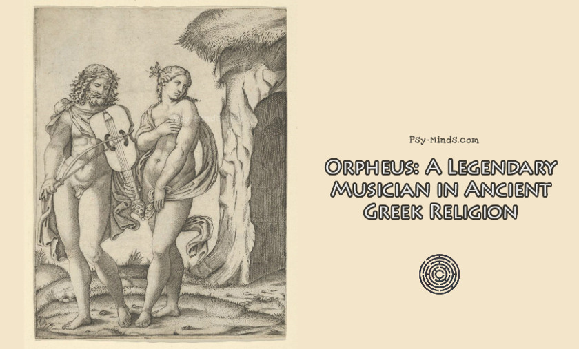 Orpheus A Legendary Musician in Ancient Greek Religion