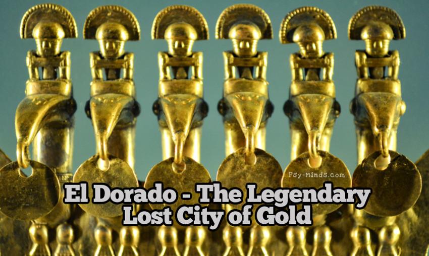 El Dorado - The Legendary Lost City of Gold