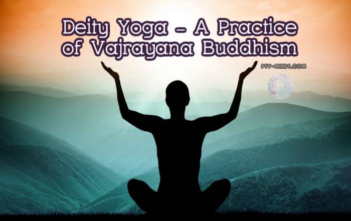 Deity Yoga - A Practice of Vajrayana Buddhism