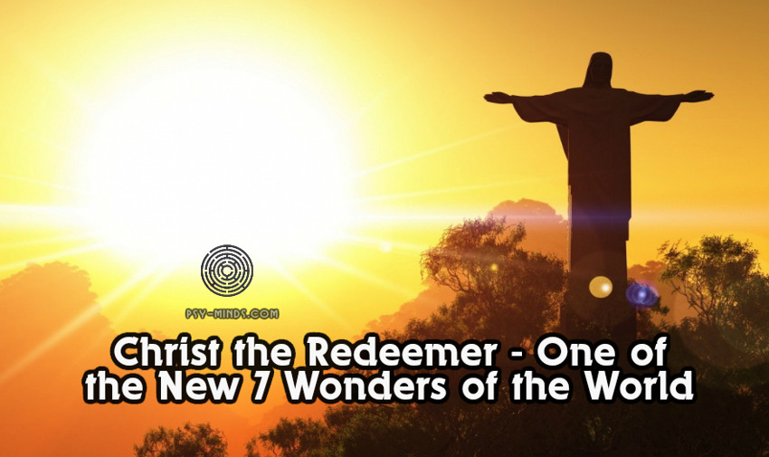 Christ the Redeemer - One of the New 7 Wonders of the World