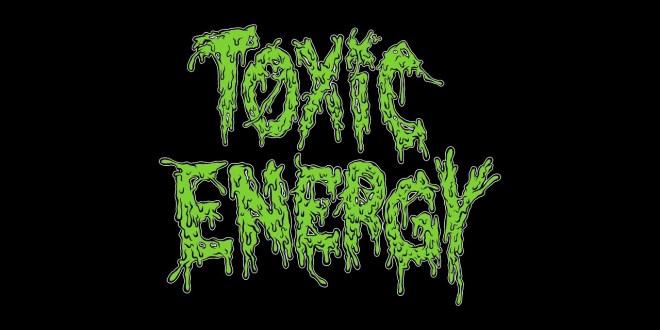 Toxic Energy