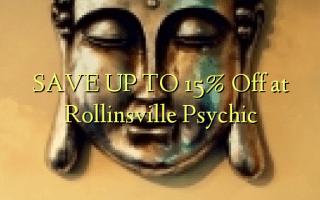 SPAR OP TIL 15% Off på Rollinsville Psychic