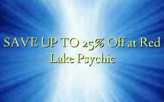 SPAR OP TIL 25% Off på Red Lake Psychic
