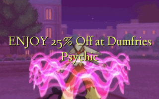 Nyd 25% Off på Dumfries Psychic