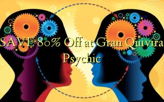 Zọpụta 80% Gbanyụọ na Gran Quivira Psychic