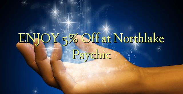 Nyd 5% Off på Northlake Psychic