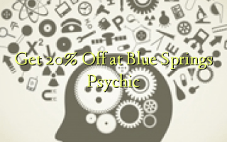 Få 20% Off på Blue Springs Psychic
