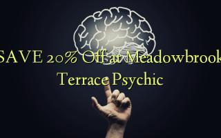 Gem 20% Off på Meadowbrook Terrace Psychic