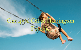 Get 45% Off at Harrington Psychic